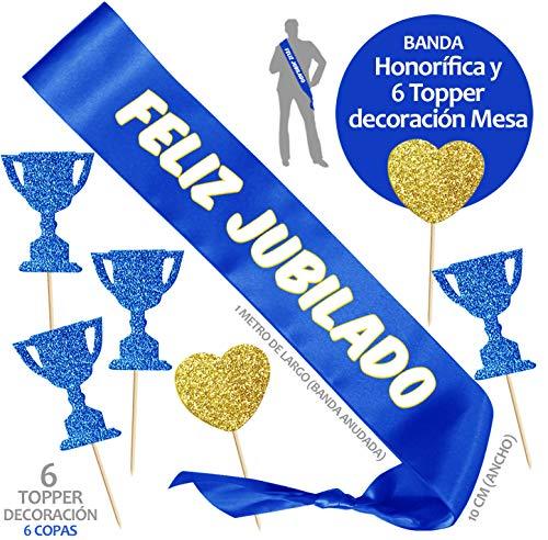Inedit Festa Jubilado Fiesta Jubilación Banda Honorífica Feliz Jubilado y 6 Toppers