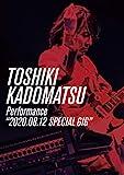 """TOSHIKI KADOMATSU Performance""""2020.08.12 S...[DVD]"""