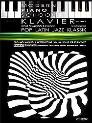 Modern Piano School 3 / Klavierschule: POP / KLASSIK / LATIN / JAZZ & ANLEITUNG ZUM SPIEL NACH AKKORDEN / Liedbekleidung / Klassik: Schule der ... / Voicings / Improvisation & Playalongs
