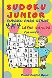 Sudoku Junior - Sudoku para niños 4x4 Letra grande - Volumen 5: Juegos De Lógica Para Niños