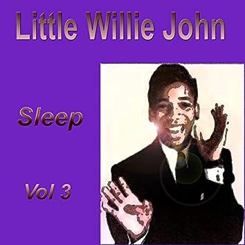 Little Willie John Sleep, Vol. 3