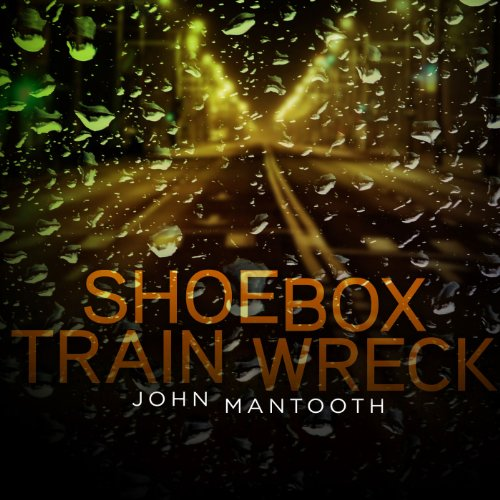 Shoebox Train Wreck audiobook cover art
