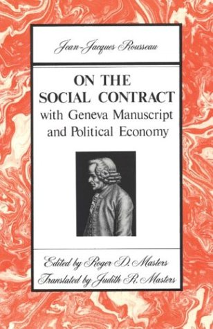 On the Social Contract: with Geneva Manuscript and Political Economy