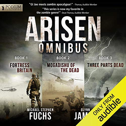Arisen Omnibus Edition: Books 1-3 Audiobook By Michael Stephen Fuchs, Glynn James cover art