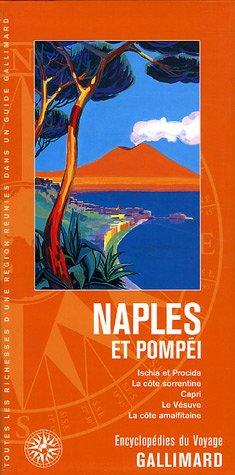 Naples et Pompéi: ISCHIA ET PROCIDA, LA COTE SORRENTINE, CAPRI, LE VESUVE, LA COTE AMALFITAINE