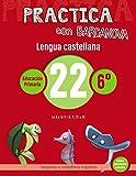 Practica con Barcanova 22. Lengua castellana: La B y la V. S, X, CC y SC (Materials Educatius - Mate...