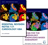 MCQs for the Cardiology Knowledge Based Assessment and Esse (Oxford Higher Specialty Training) - Daniel Augustine