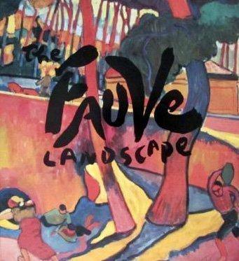 The Fauve Landscape by Freeman, Judi, Herbert, James, Klein, John, Martin, Alvin, B (1990) Paperback