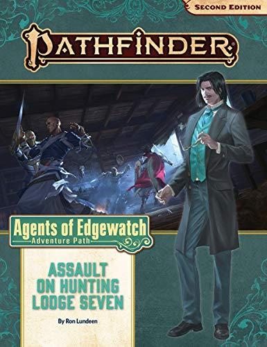 Pathfinder Adventure Path: Assault on Hunting Lodge Seven (Agents of Edgewatch 4 of 6) (P2) (Pathfinder Adventure Path: Agents of Edgewatch)
