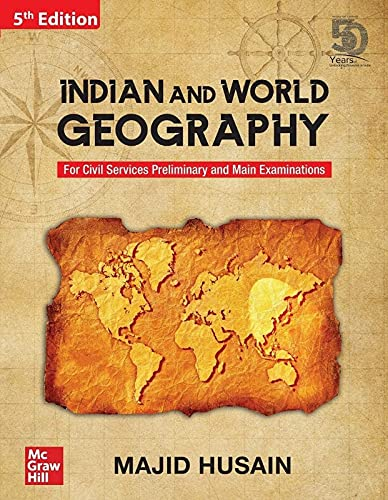 Indian and World Geography For Civil Services Preliminary and Main Examinations | 5th Edition by majid husain in english