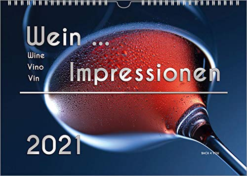 Der Weinkalender 2021, DIN A4 – ein Fotokalender: