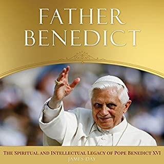 Father Benedict     The Spiritual and Intellectual Legacy of Pope Benedict XVI              By:                                                                                                                                 James F. Day                               Narrated by:                                                                                                                                 James F. Day                      Length: 3 hrs and 43 mins     Not rated yet     Overall 0.0