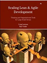 Scaling Lean & Agile Development: Thinking and Organizational Tools for Large-Scale Scrum (English Edition)