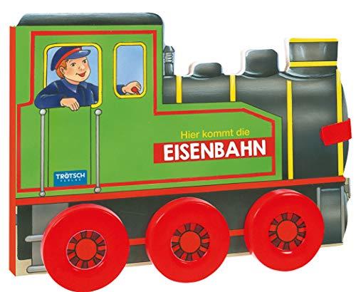Trötsch Pappenbuch mit Rädern Hier kommt die Eisenbahn: Spielbuch Räderbuch Beschäftigungsbuch (Beschäftigungsbücher / Beschäftigung)
