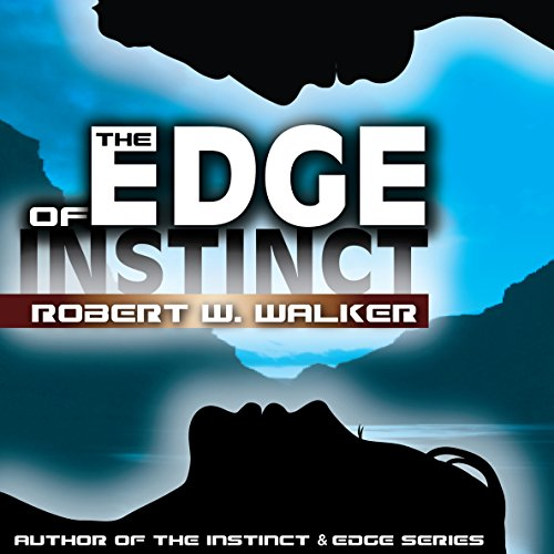 The Edge of Instinct audiobook cover art