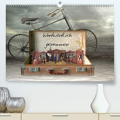 Wortwörtlich genommen (hochwertiger DIN A2 Wandkalender 2021, Kunstdruck in Hochglanz)