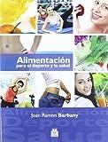 Alimentación para el deporte y la salud (Nutrición)