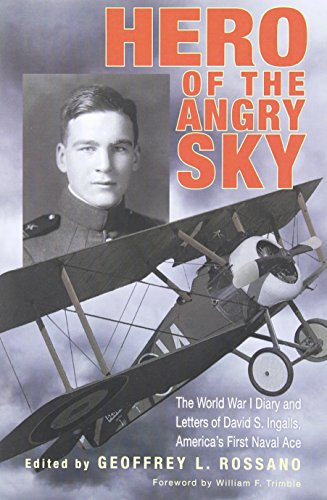 Hero of the Angry Sky: The World War I Diary and Letters of David S. Ingalls, America's First Naval Ace (War and Society