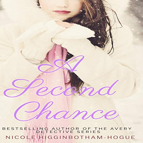 A Second Chance Audiobook By Nicole Higginbotham-Hogue cover art