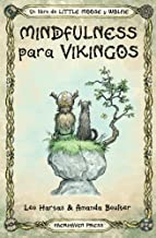 Mindfulness para Vikingos (Little Moose and Wolfie) (Spanish Edition)