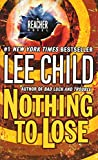 Nothing to Lose - A Jack Reacher Novel - Dell - 24/03/2009