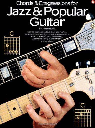 CHORDS & PROGRESSIONS FOR JAZZ (Guitar Books)