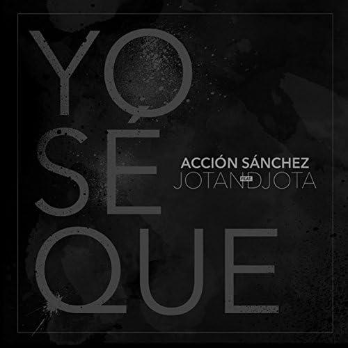 Acción Sánchez feat. Jotandjota