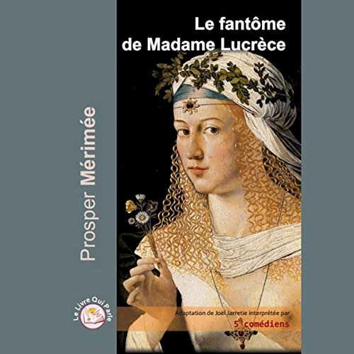Le fantôme de Madame Lucrèce audiobook cover art