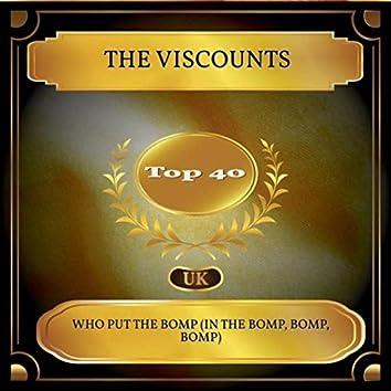 Who Put the Bomp (In the Bomp, Bomp, Bomp) (UK Chart Top 40 - No. 21)