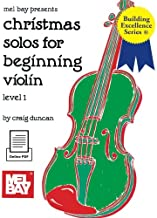 Christmas Solos for Beginning Violin (Building Excellence)