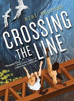 Crossing the Line by [Bibi Belford]