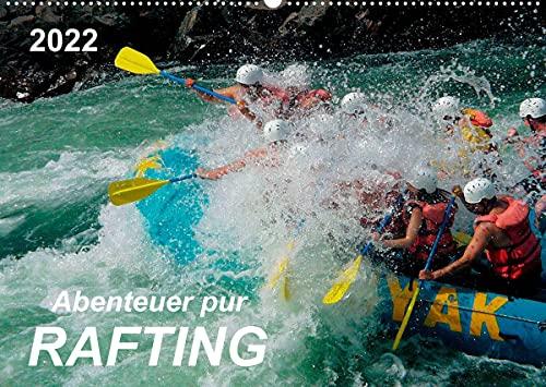 Abenteuer pur - Rafting (Wandkalender 2022 DIN A2 quer)