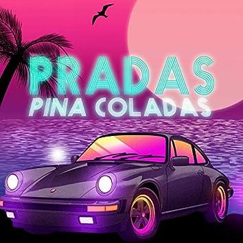 Pradas & Pina Coladas (feat. Jai Gatah & Platinum Ace)