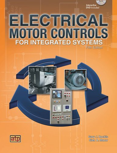 Electrical Motor Controls for Integrated Systems by Gary Rockis Glen A. Mazur (2013-09-24) Hardcover