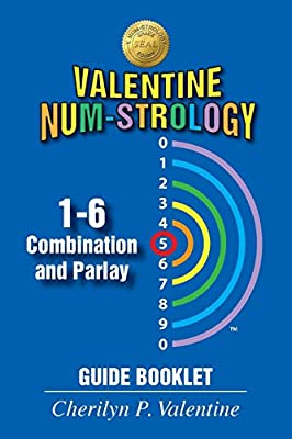 Valentine Num-Strology: 1-6 Combination and Parlay Guide Booklet