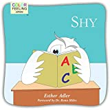 Shy: Helping Children Cope With Shyness (ColorFeeling Book 6) (English Edition)