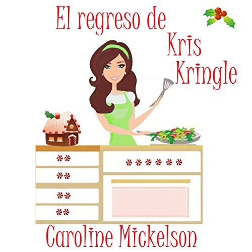 El Regreso de Kris Kringle audiobook cover art