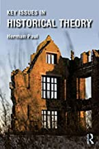 Key Issues in Historical Theory (English Edition)