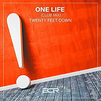 One Life (Club Mix)