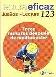 Trece minutos después de medianoche Juego de Lectura (Castellano - Material Complementario - Juegos De Lectura) - 9788421658635: nº 123 (Juegos Lectura Eficaz)