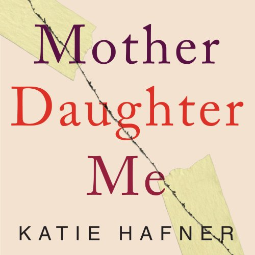 Mother Daughter Me audiobook cover art