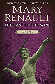 The Last of the Wine  A Novel