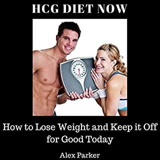 HCG Diet Now     How to Lose Weight and Keep It Off for Good Today              By:                                                                                                                                 Alex Parker                               Narrated by:                                                                                                                                 Lillie Ricciardi                      Length: 37 mins     Not rated yet     Overall 0.0