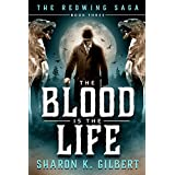The Blood Is the Life (The Redwing Saga Book 3) (English Edition)