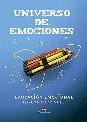 UNIVERSO DE EMOCIONES: EDUCACIÓN EMOCIONAL