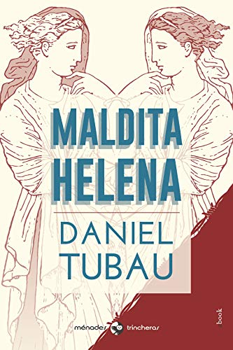Maldita Helena eBook: Tubau, Daniel: Amazon.es: Tienda Kindle