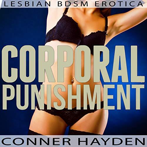 Corporal Punishment - Lesbian BDSM Erotica audiobook cover art
