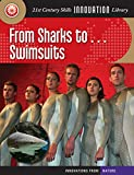 From Sharks to... Swimsuits (21st Century Skills Innovation Library: Innovations from Nature) (English Edition)