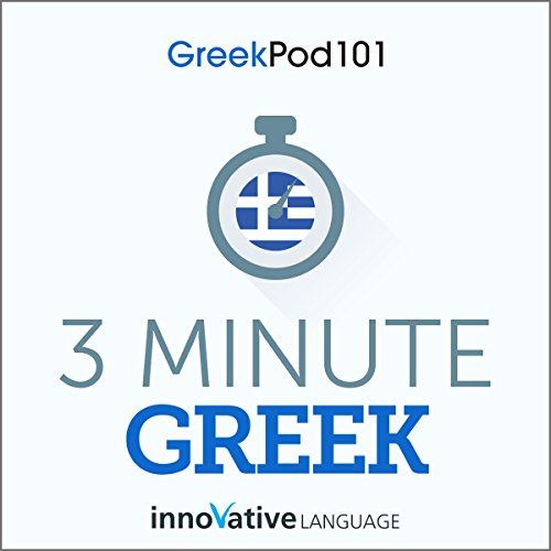 3-Minute Greek - 25 Lesson Series Audiobook audiobook cover art