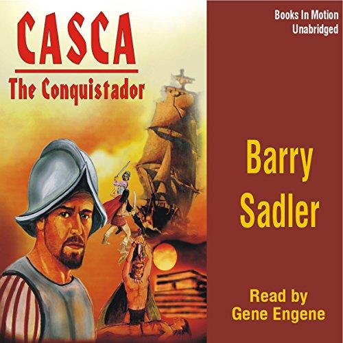 Casca: The Conquistador: Casca Series #10 Titelbild